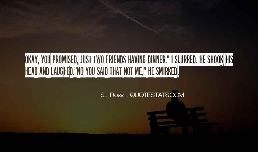 Quotes About No Having Friends #712968