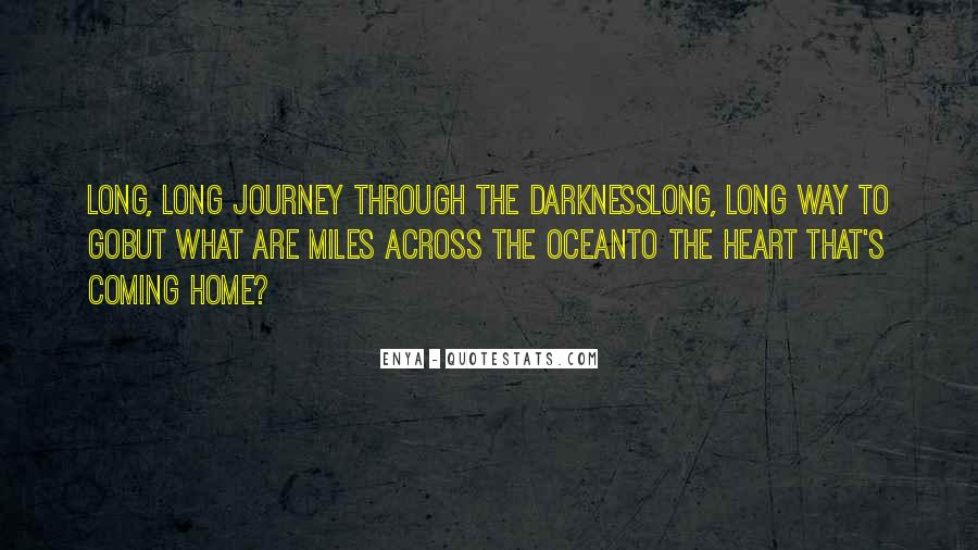 Quotes About The Journey In Heart Of Darkness #866193