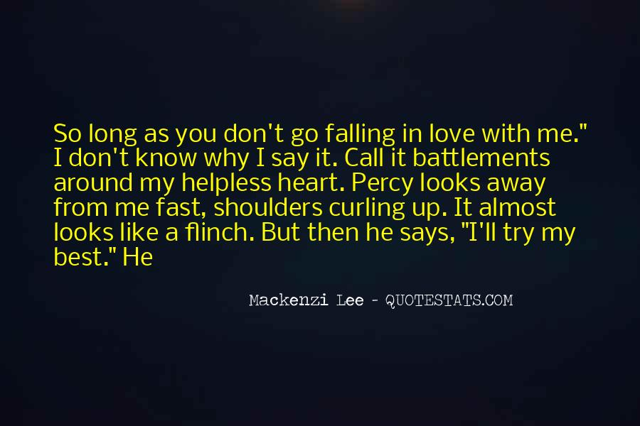 Quotes About Almost Falling In Love #1040048