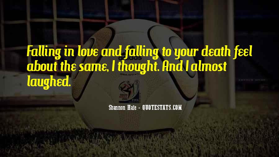 Quotes About Almost Falling In Love #1399786