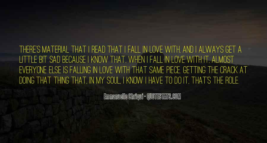 Quotes About Almost Falling In Love #1492100