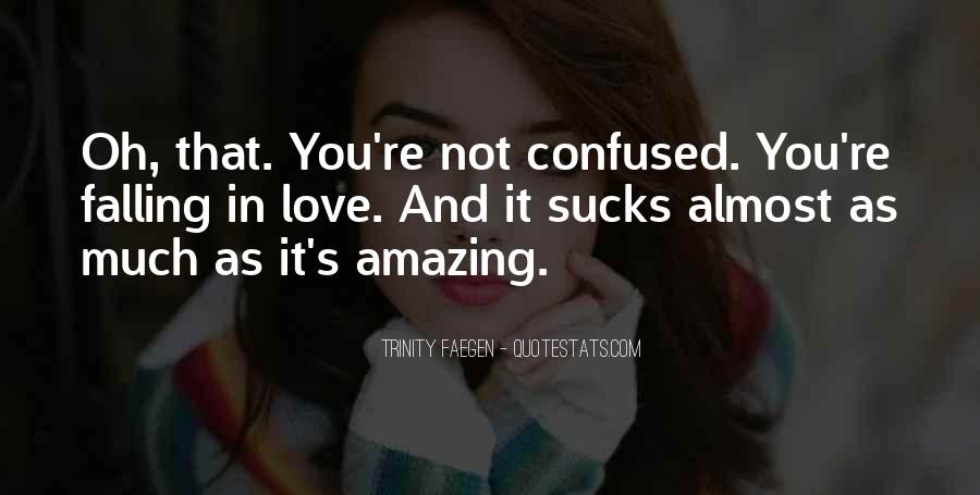Quotes About Almost Falling In Love #1598723