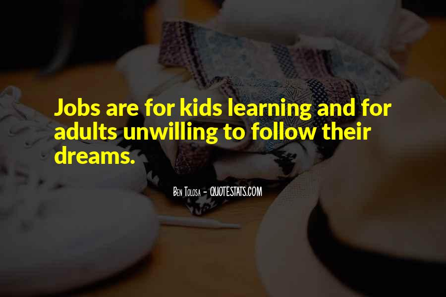 Quotes About Adults Learning #363762