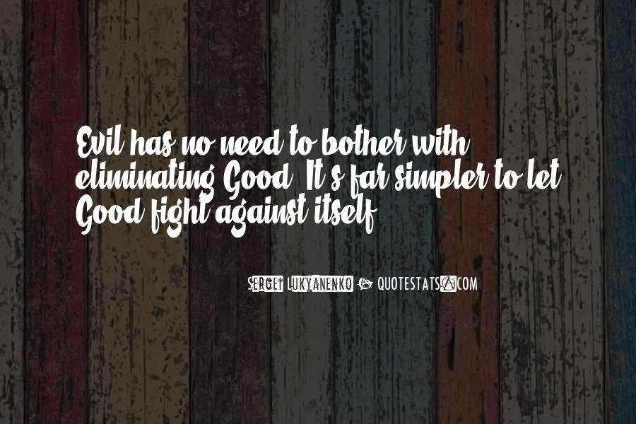 Quotes About Fighting Evil #1110713
