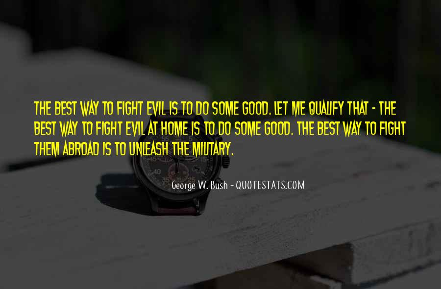 Quotes About Fighting Evil #1151384