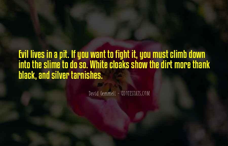 Quotes About Fighting Evil #1192072