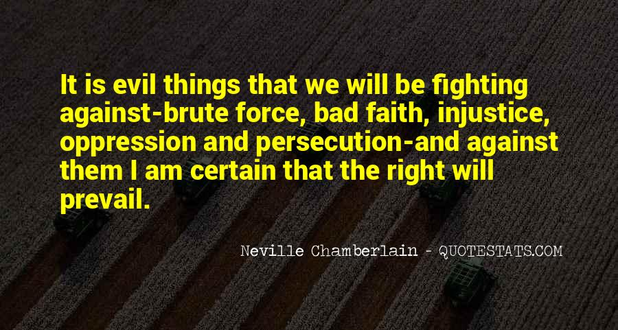 Quotes About Fighting Evil #1253056