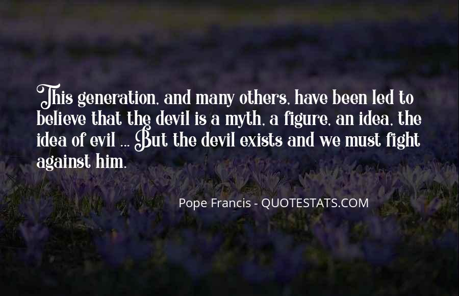 Quotes About Fighting Evil #137507