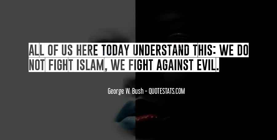 Quotes About Fighting Evil #1394755