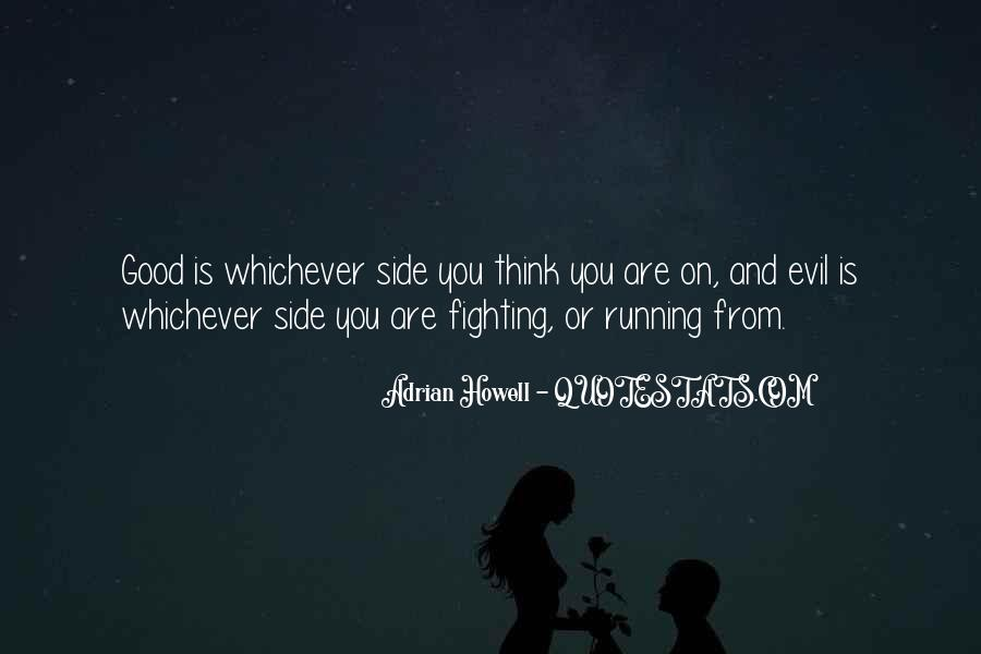 Quotes About Fighting Evil #1437897