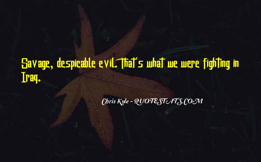 Quotes About Fighting Evil #1445664
