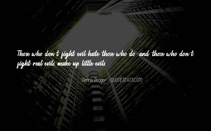 Quotes About Fighting Evil #1669807