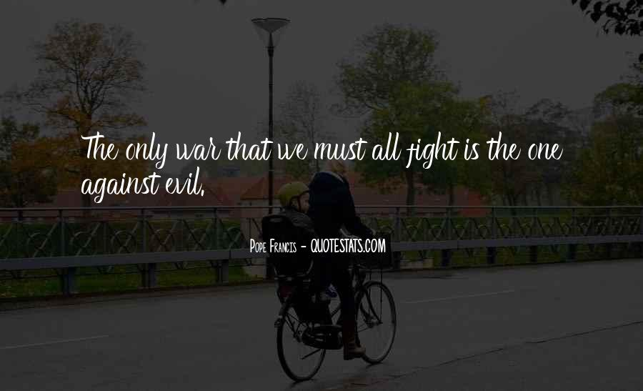 Quotes About Fighting Evil #1811