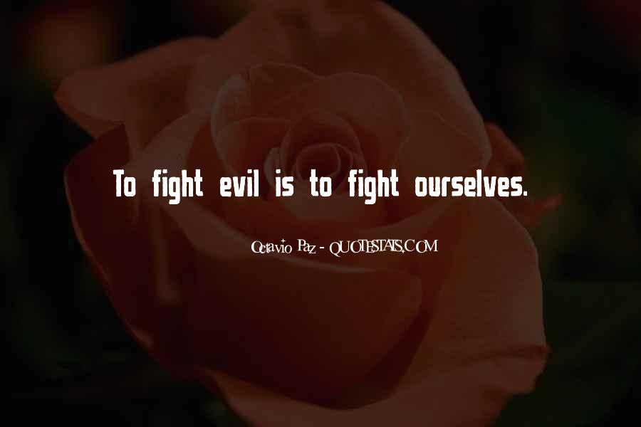 Quotes About Fighting Evil #1845403