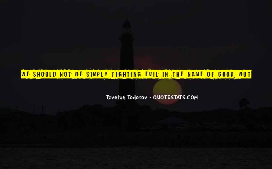 Quotes About Fighting Evil #1869954
