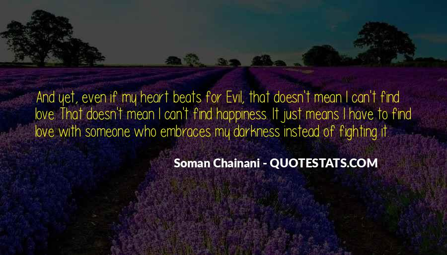 Quotes About Fighting Evil #191582