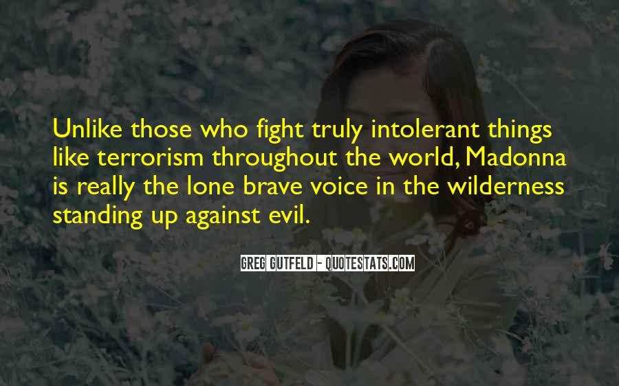 Quotes About Fighting Evil #287482