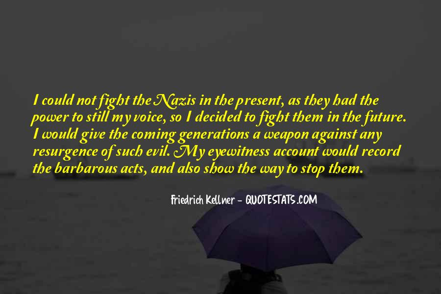 Quotes About Fighting Evil #319154