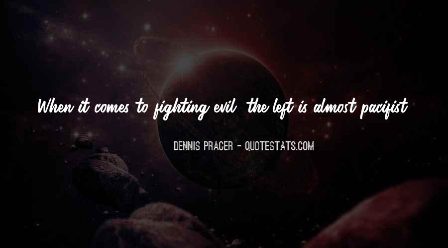 Quotes About Fighting Evil #422229