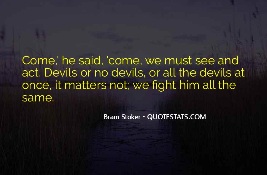 Quotes About Fighting Evil #427096