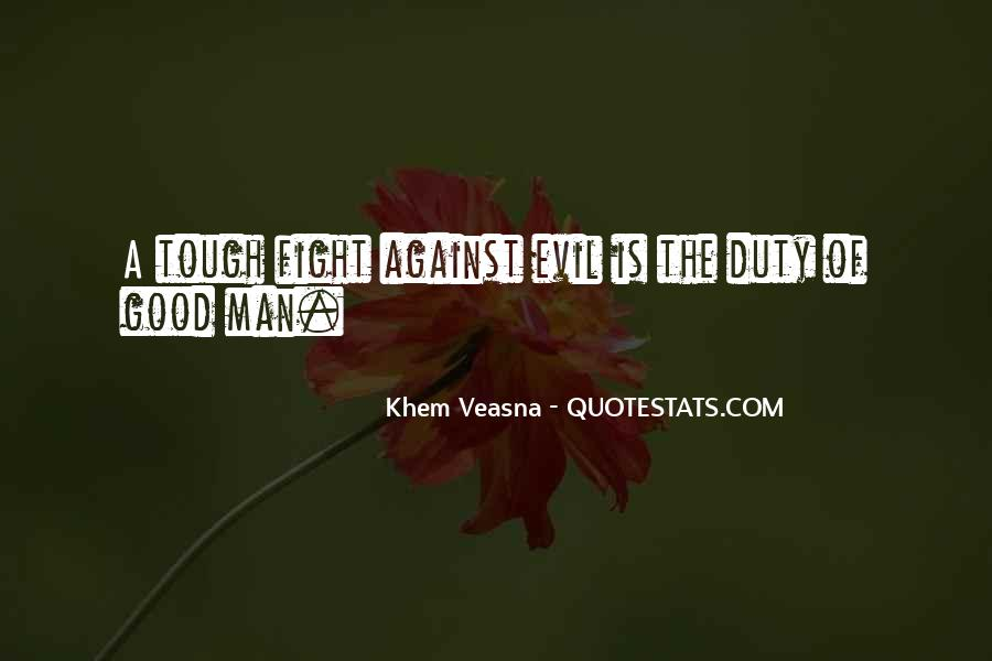 Quotes About Fighting Evil #440795