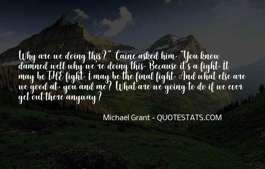 Quotes About Fighting Evil #510133