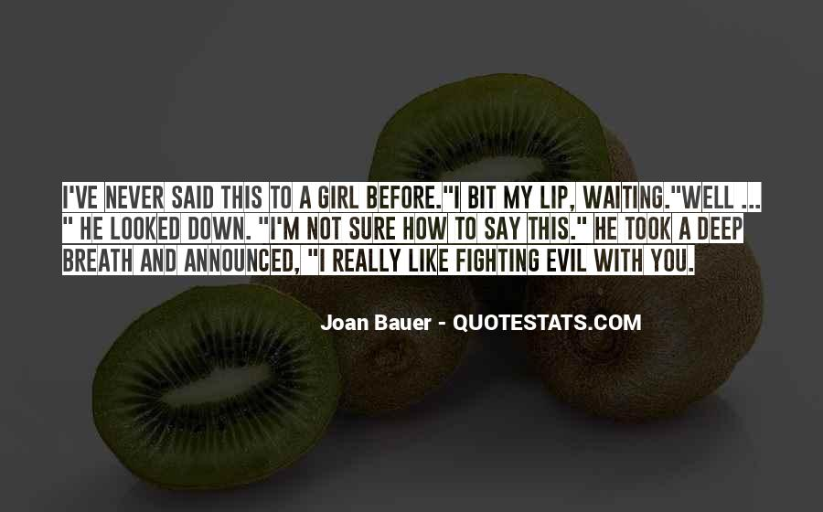 Quotes About Fighting Evil #530269