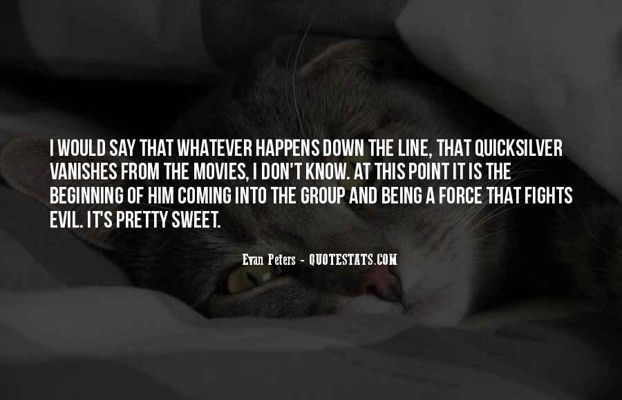 Quotes About Fighting Evil #627167