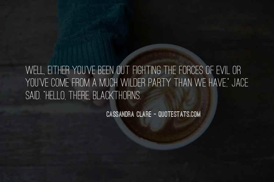 Quotes About Fighting Evil #663699