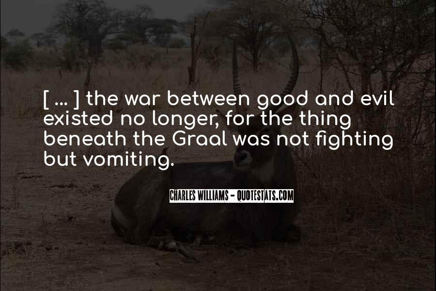 Quotes About Fighting Evil #679821