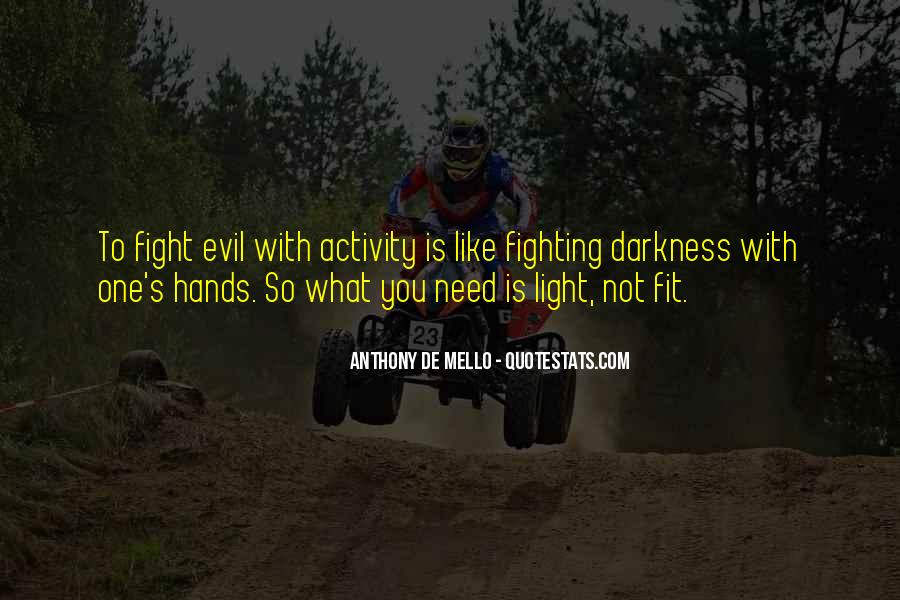 Quotes About Fighting Evil #74382