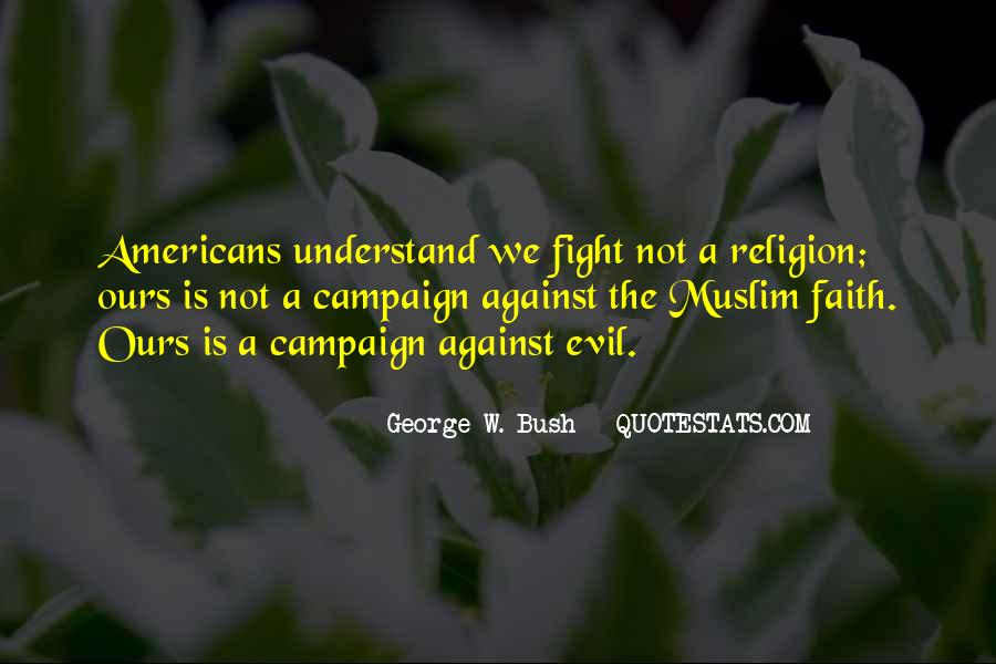 Quotes About Fighting Evil #793550