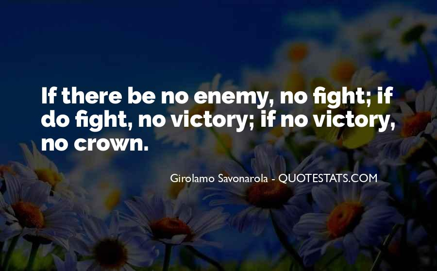 Quotes About Fighting Evil #830577