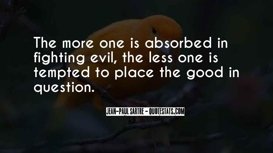 Quotes About Fighting Evil #993833