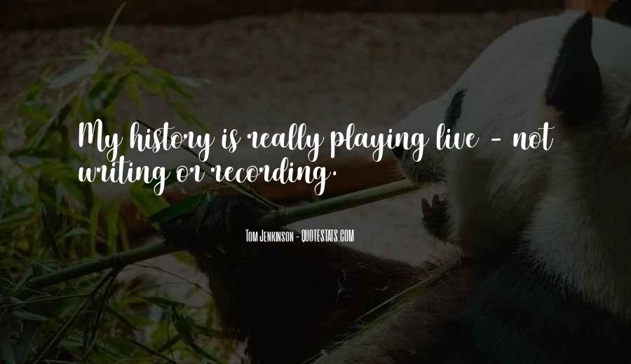 Quotes About Recording History #128386