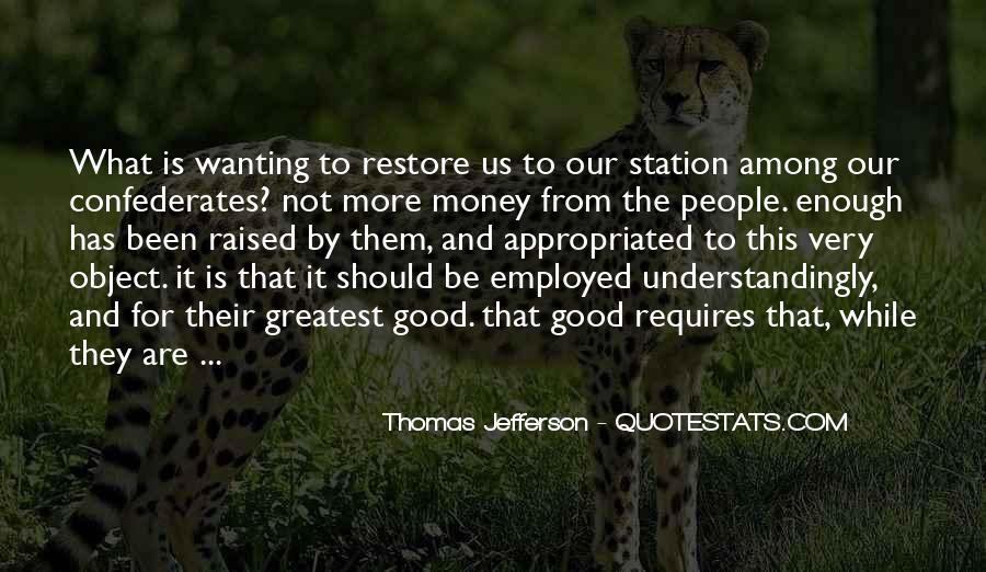 Quotes About Wanting Money #1329095