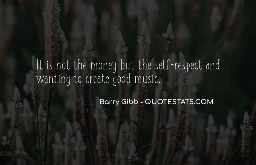 Quotes About Wanting Money #1329471