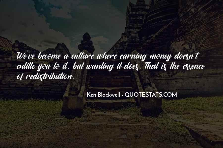 Quotes About Wanting Money #1445947