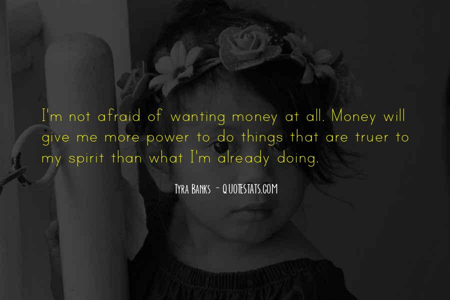 Quotes About Wanting Money #411956