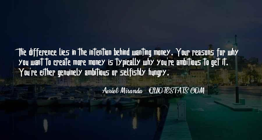 Quotes About Wanting Money #756397