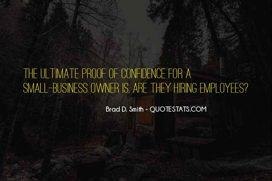 Quotes About Hiring Someone #164286