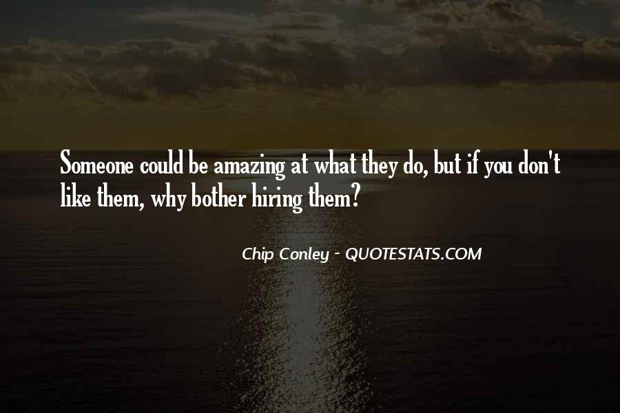 Quotes About Hiring Someone #1790631
