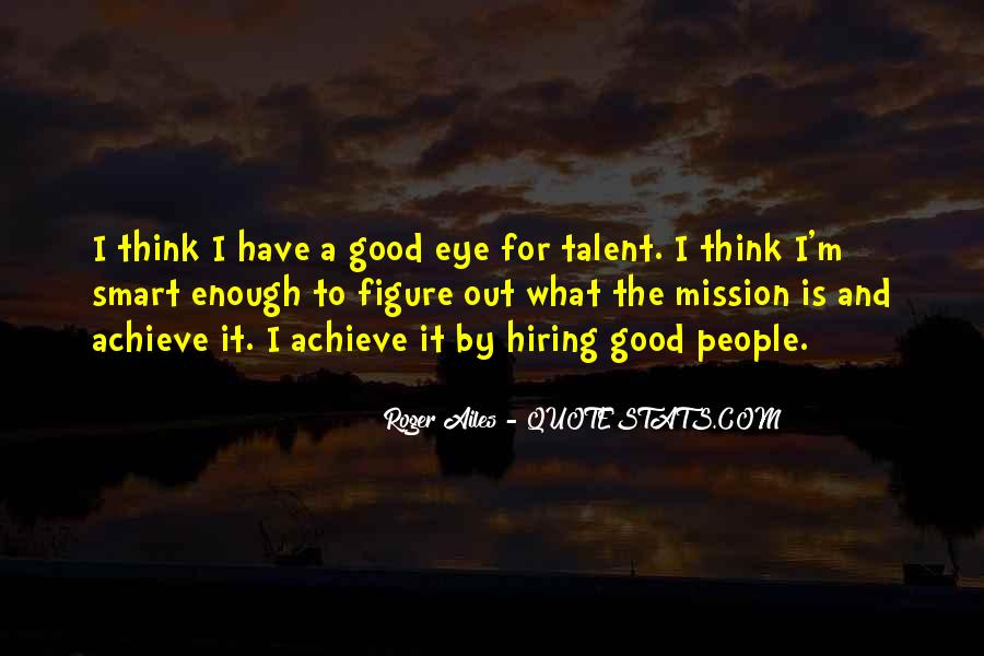 Quotes About Hiring Someone #179502