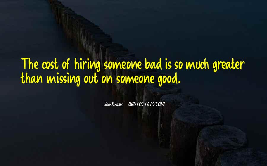 Quotes About Hiring Someone #582062