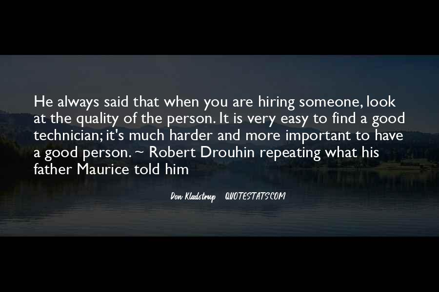 Quotes About Hiring Someone #918797