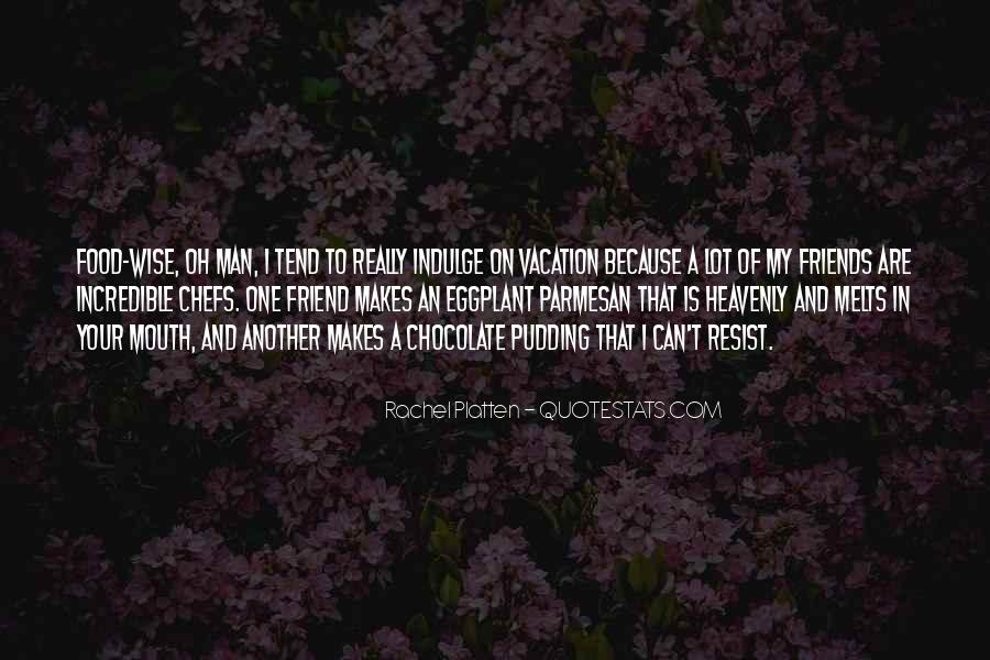 Quotes About Incredible Friends #1792458
