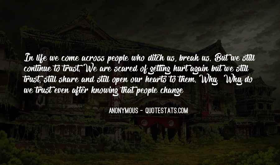 Quotes About Scared Of Getting Hurt #1366526