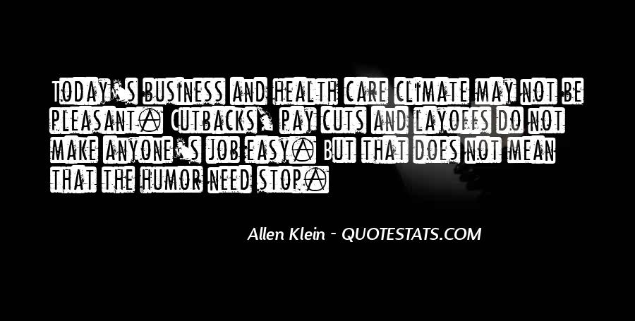 Quotes About Pay Cuts #1091662