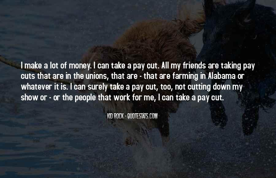 Quotes About Pay Cuts #974354