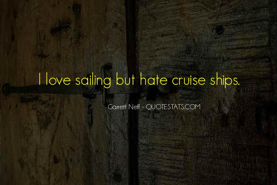 Quotes About Sailing And Love #616566
